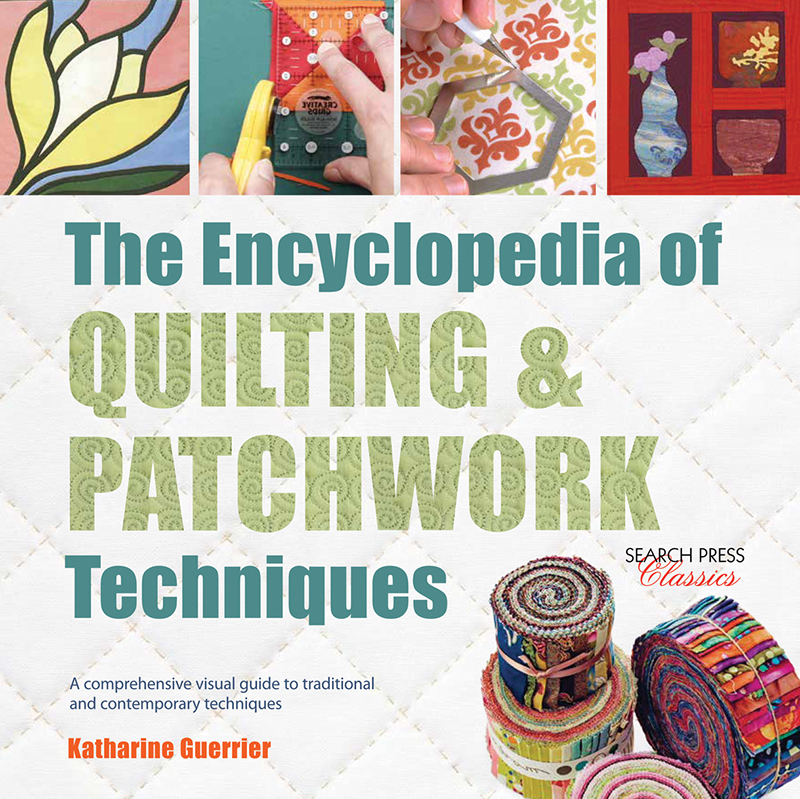 The Encyclopedia of Quilting & Patchwork Techniques