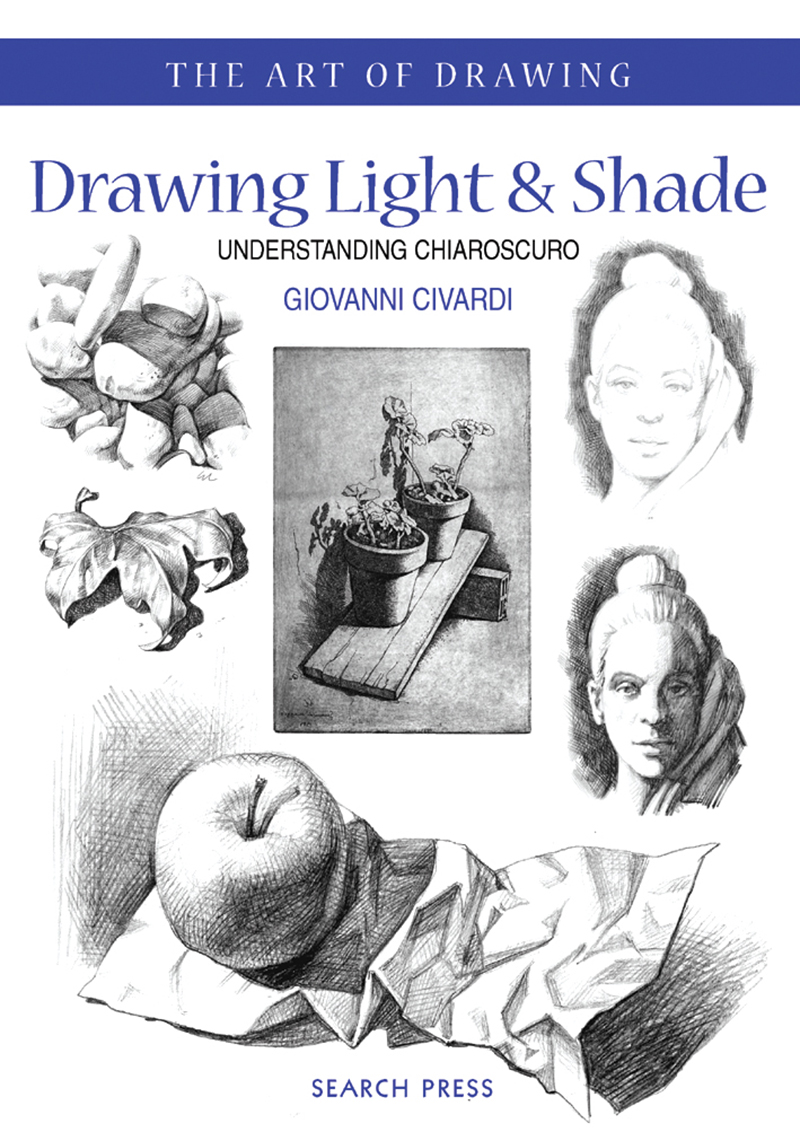 Art of Drawing: Drawing Light and Shade