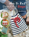 How to Knit Beautiful Bags
