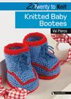 20 to Knit: Knitted Baby Bootees